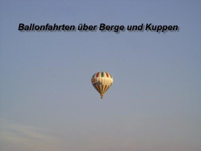Start mit dem Ballon ist in Oberwildflecken